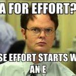 A for Effort?